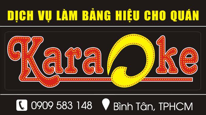Làm bảng hiệu cho quán karaoke quận 10 TPHCM