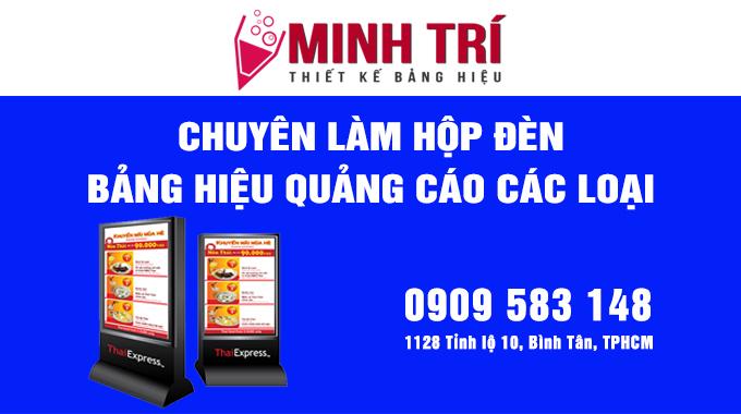 Làm bảng hiệu quảng cáo chuyên nghiệp ở Bình Tân TPHCM - Minh Trí